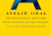 Ateliê Oral International Meeting 2019 - 13 a 15 junho - SP