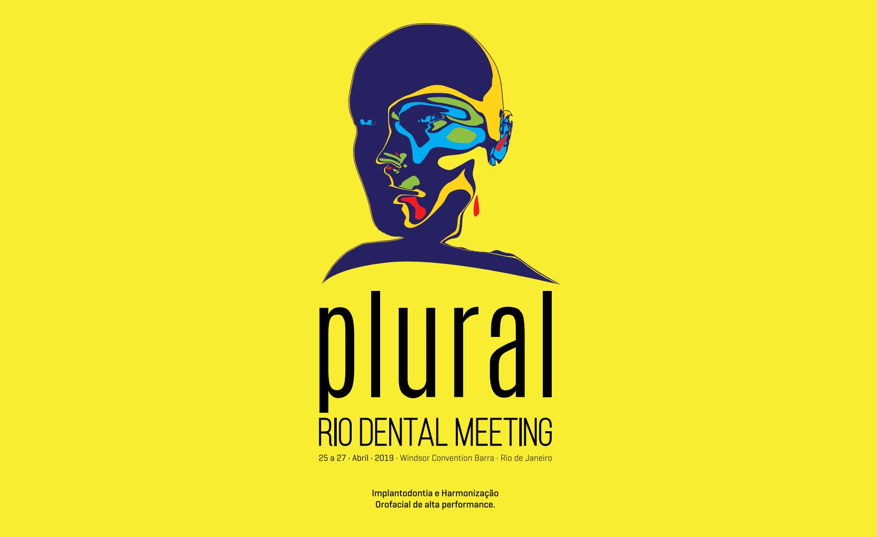 PLURAL Dental Meeting 2019   25 a 27 de Abril - RJ